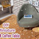 Dollhouse | Cách làm ghế và bàn uống cà phê
