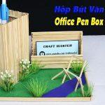 Hướng dẫn làm hộp đựng bút từ tăm tre