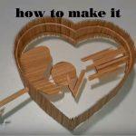 Hướng dẫn làm hình trái tim từ tăm tre